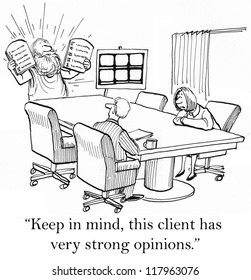 """""""Keep in mind, this client has very strong opinions."""""""