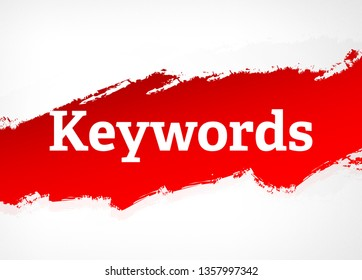 Keywords Isolated on Red Brush Abstract Background Illustration