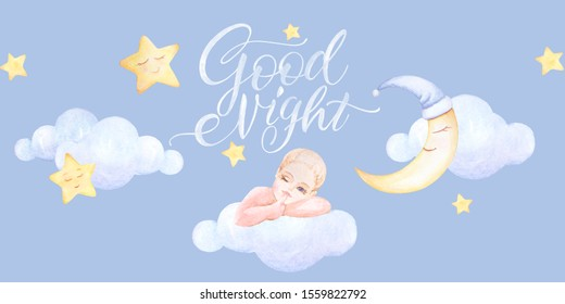 Kids prints. Baby sleeping on the cloud. Girl who winks. Good Night. Lettering. Clouds fly, stars. Watercolor. Light blue background. Print quality.