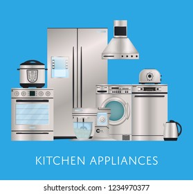 Kitchen electronic appliances retail poster. Refrigerator, washing machine, toaster, electric kettle, air extractor, oven, multi cooker, kitchen mixer. Modern household devices illustration.