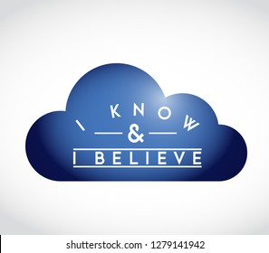 I Know, I Believe union cloud concept. infographic illustration. white Background