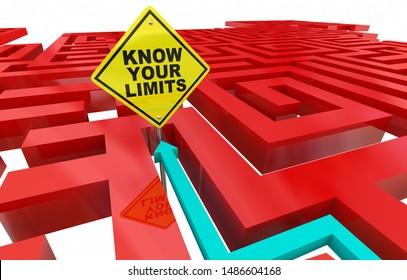 Know Your Limits Maze Limitations Sign 3d Illustration
