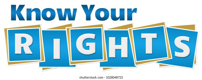 Know your rights text written over blue background.