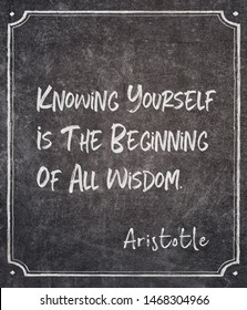 Knowing yourself is the beginning of all wisdom - ancient Greek philosopher Aristotle quote written on framed chalkboard