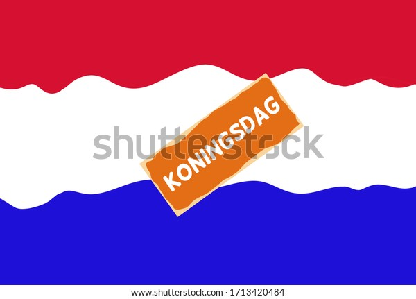 Koningsdag (Kings day) concept with a Dutch flag in red white and blue and Dutch pastry called a Tompouce. Room for text.