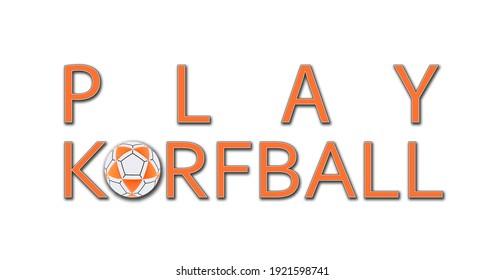 Korfball orange new ball colors  love signs