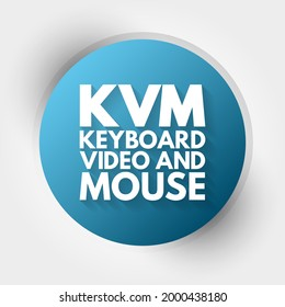 KVM - Keyboard Video and Mouse acronym, technology concept background
