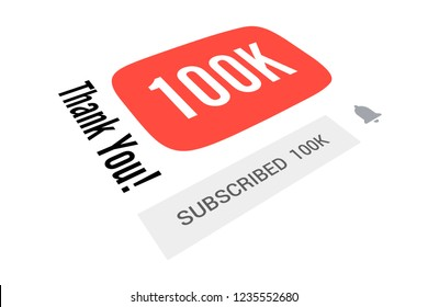 KYIV, UKRAINE - NOVEMBER 20, 2018 YouTube, 100000 One Hundred Thousand Subscribers, Thank You, Number, White Background, Concept Image, 3D Illustration, Illustrative Editorial
