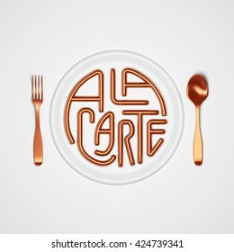 a la carte Quote Typographical Background. minimal illustration with fork and spoon 3D rendering 3D illustration