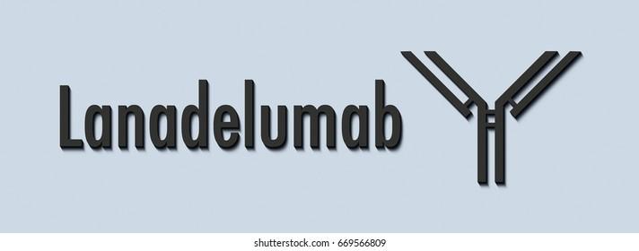 Lanadelumab monoclonal antibody drug. Targets plasma kallikrein; indicated for treatment of hereditary angioedema. Generic name and stylized antibody.