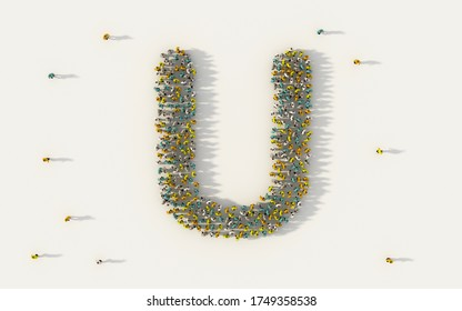 Large group of people forming letter U, capital English alphabet text character in social media and community concept on white background. 3d sign symbol of crowd illustration from above