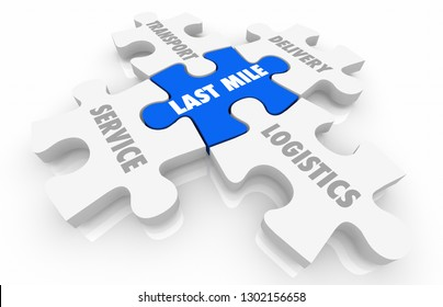 Last Mile Logistics Delivery Puzzle Pieces Words 3d Illustration