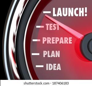 Launch Word Speedometer Test Prepare Plan Idea Start New Business
