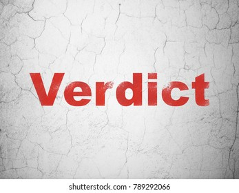 Law concept: Red Verdict on textured concrete wall background