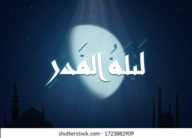 Laylat Al-Qadr (Night of Decree or Determination) handwritten in Kufic Arabic calligraphy, rays descending from the night sky, bright crescent moon, and mosques
