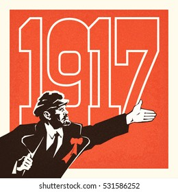 Lenin - leader of the October socialist revolution of 1917 in Russia. Styled like an old Soviet poster