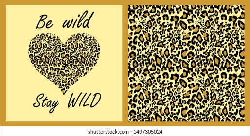 Leopard wallpaper and t-shirt fashion girl print with heart shape on sand-coloured background with be wild and stay wild lettering