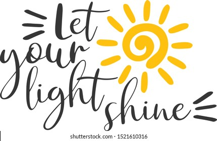 Let your light shine sun