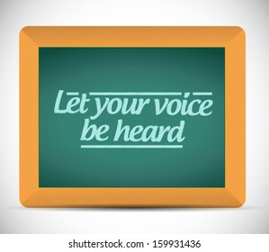 let your voice be heard message illustration design graphic