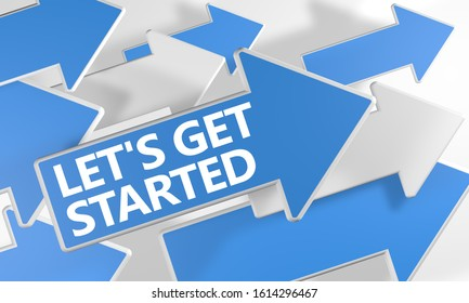 Lets get started text concept with blue and white arrows flying over a white background. 3D render illustration.