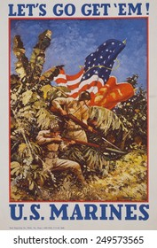 Let's go get 'em! U.S. Marines.' American WW2 recruiting poster showing Marines bearing rifles with bayonets and flags in a jungle. 1942.