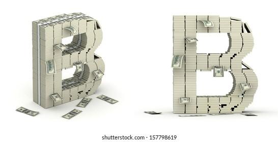 Letter B, alphabet from dollars on white background