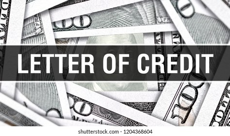 Letter of Credit Closeup Concept. American Dollars Cash Money,3D rendering. Letter of Credit at Dollar Banknote. Financial USA money banknote Commercial money investment profit concept