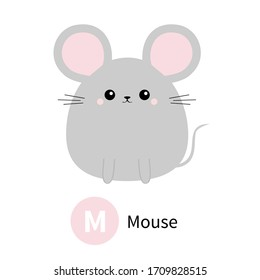 Letter M. Mouse. Zoo animal alphabet. English abc with cute cartoon kawaii funny baby animals. Education cards for kids. Isolated. White background. Flat design