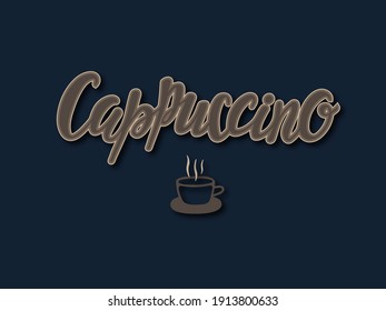 """Lettering """"Cappuccino"""" for the design of cafes, posters, flaers and for coffee lovers."""
