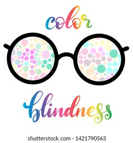 Lettering illustration of a word color blindness with glasses. Colorful dots of daltonism test. Ophthalmologic disease.