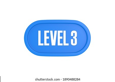 Level 3 sign in light blue color isolated on white background, 3d illustration.