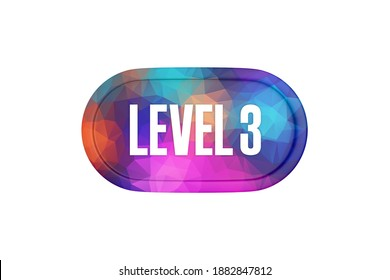 Level 3 sign in multicolor isolated on white background, 3d illustration.