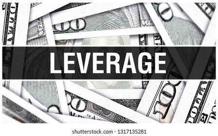 Leverage Closeup Concept. American Dollars Cash Money,3D rendering. Leverage at Dollar Banknote. Financial USA money banknote and commercial money investment profit concept. influence, authority, pull