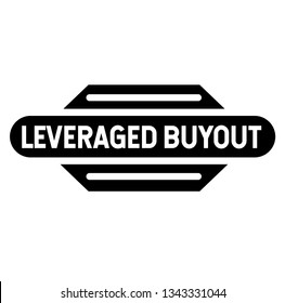 Leveraged buyout stamp on white background. Sticker or label.