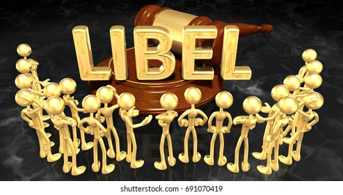 Libel Law Concept With The Original 3D Characters Illustration