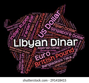 Libyan Dinar Representing Exchange