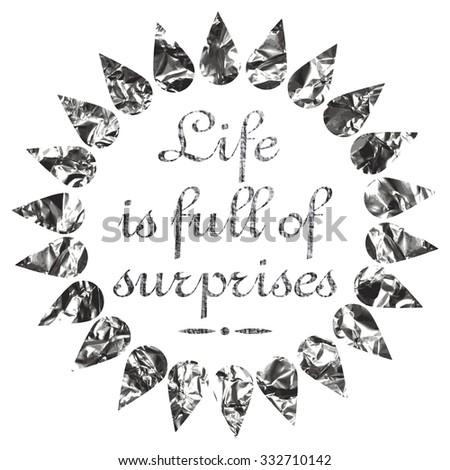 Royalty Free Stock Illustration Of Life Full Surprises Motivational