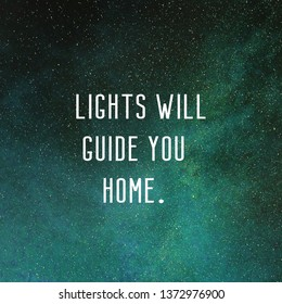 Lights will guide you home. Coldplay lyrics with galaxy background. Northern lights background.
