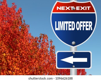 Limited offer road sign