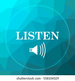 Listen icon. Listen website button on blue low poly background.