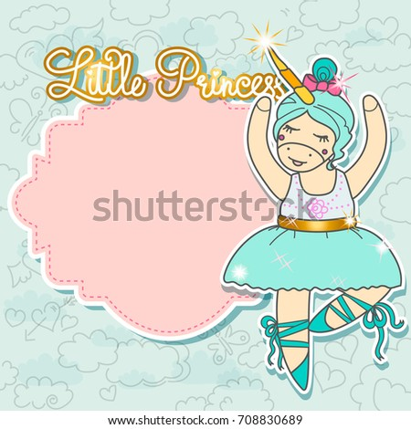 Little Princess Card Template With Blank Space For Text Cute Unicorn Doing Ballet Dance
