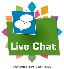 Live chat concept image with text and comment symbols.
