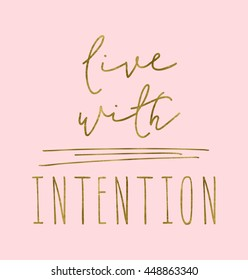 Live With Intention Quote with Gold on Pink Background