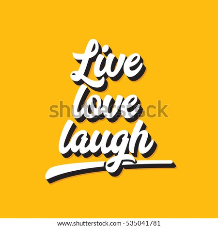 Live Love Laugh Inspirational Motivational Quote Stock Illustration