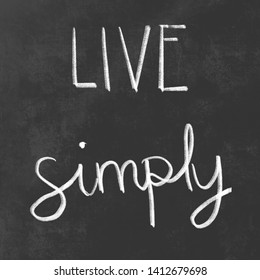 Live Simply Chalk Board Sign