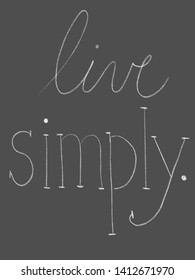 Live Simply Lifestyle Chalk Sign
