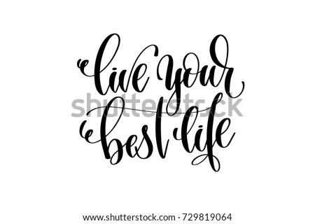 live your best life hand writtenのイラスト素材 729819064 shutterstock
