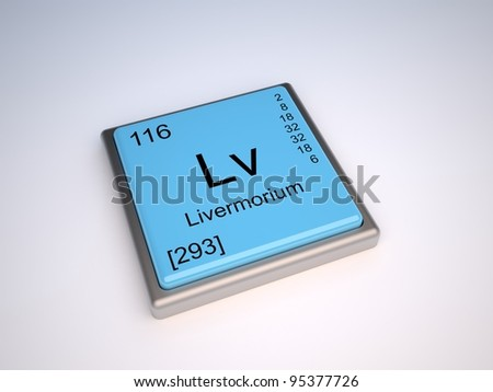 Livermorium - new element of the periodic table