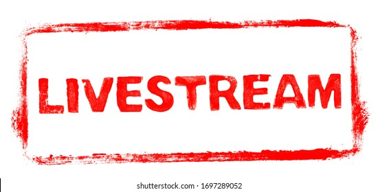 Livestream Banner: Red rubber stamp frame with stencil text for live streaming