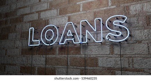 LOANS - Glowing Neon Sign on stonework wall - 3D rendered royalty free stock illustration.  Can be used for online banner ads and direct mailers.